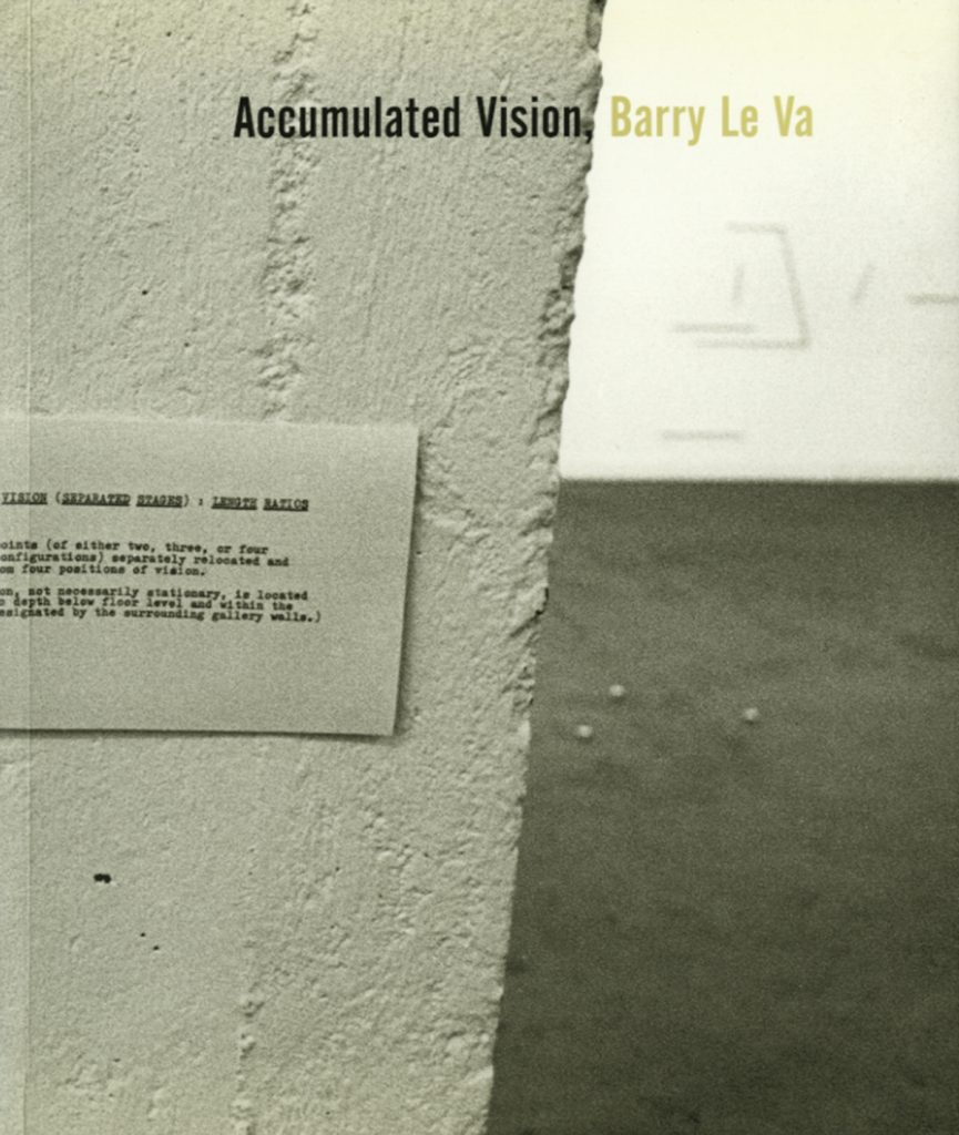 Barry Le Va: Accumulated Vision product image