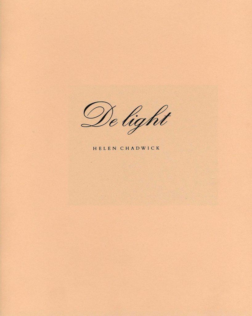 De light: Helen Chadwick product image