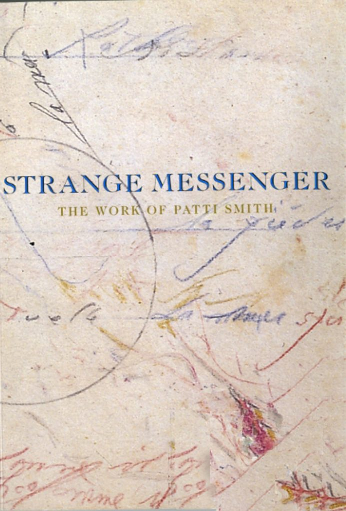 Strange Messenger: The Work of Patti Smith product image