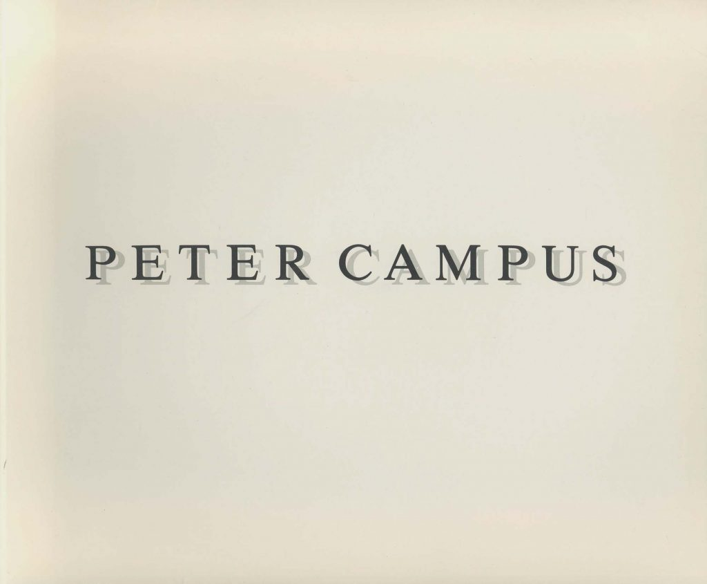 Peter Campus: Selected Works 1973-1987 product image
