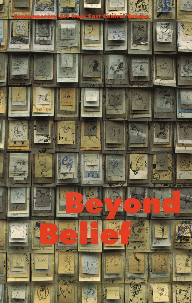 Beyond Belief: Contemporary Art from East Central Europe product image