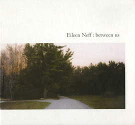 Eileen Neff: Between Us product image