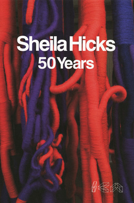 Sheila Hicks: 50 Years product image