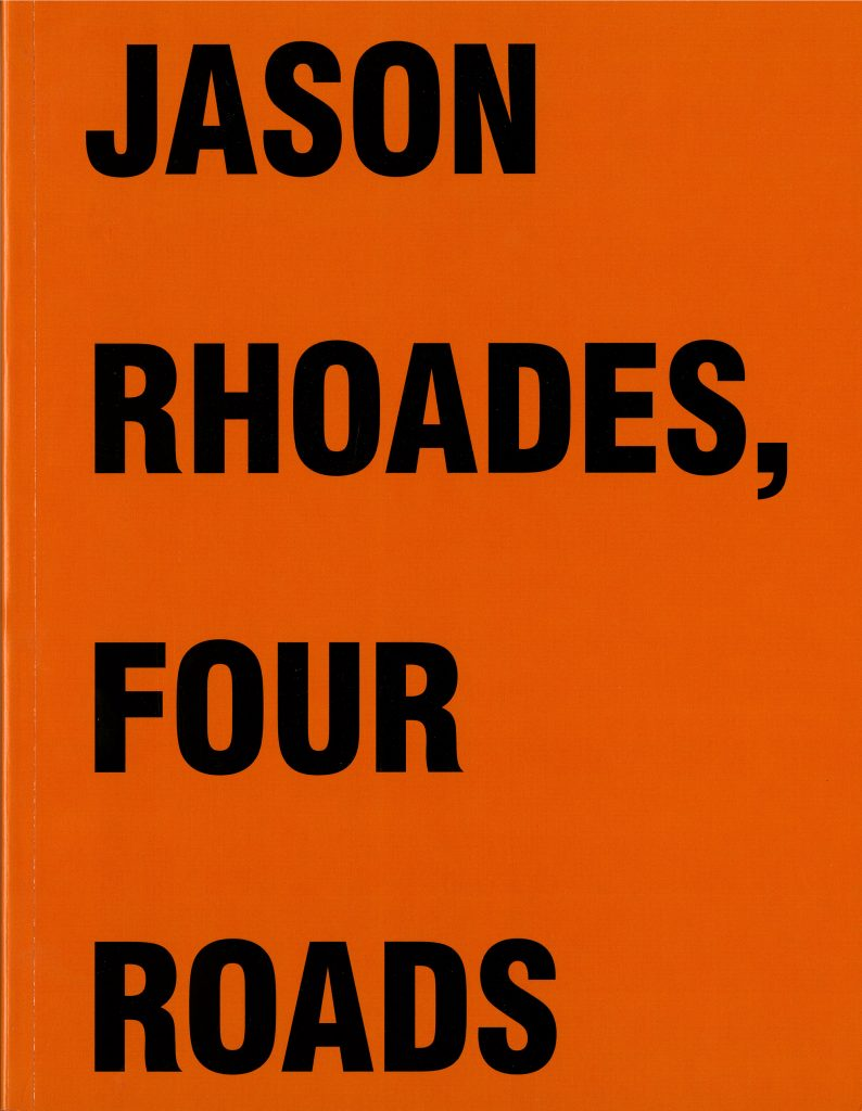 Jason Rhoades, Four Roads product image